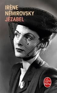 Irène Némirovsky - Jézabel.