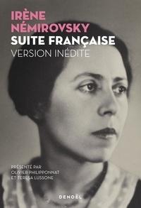 Irène Némirovsky - Suite française - Version inédite.