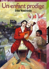 Irène Némirovsky - Un enfant prodige.