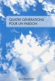 Irène Pauletich - Quatre générations pour un pardon.