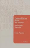 Irène Pereira - L'anarchisme dans les textes - Anthologie libertaire.