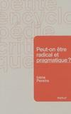 Irène Pereira - Peut-on être radical et pragmatique ?.