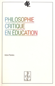 Irène Pereira - Philosophie critique en éducation.