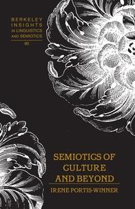 Irene portis Winner - Semiotics of Culture and Beyond.