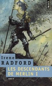 Irene Radford - Les descendants de Merlin Tome 1 : Wren.