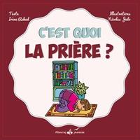 Irène Rekad et Nicolas Julo - C'est quoi la prière ?.