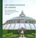 Irene Smets - Les serres royales de Laeken.
