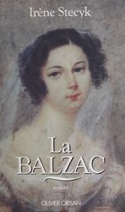 Irène Stecyk - La Balzac.