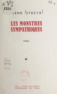 Irène Stecyk - Les monstres sympathiques.