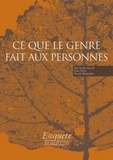 Irène Théry et Pascale Bonnemère - Ce que le genre fait aux personnes.