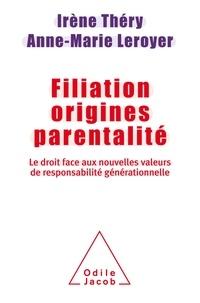 Filiation, origines, parentalité - Le droit face aux nouvelles valeurs de responsabilité générationnelle.pdf