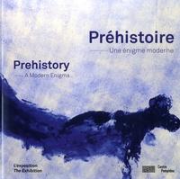 Irène Tsuji et Audrey Klébaner - Préhistoire, une énigme moderne.