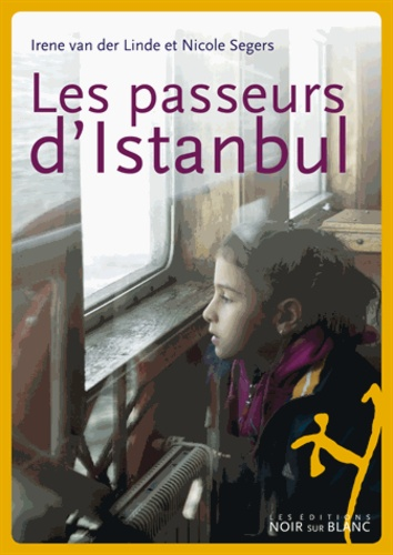 Irène Vanderlinde - Les passeurs d'Istanbul.