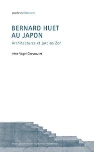 Bernard Huet au Japon - Architectures et jardins Zen.pdf