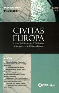 Stéphane Pierré-Caps et Silvio Gambino - Civitas Europa N° 37, décembre 2016 : L'Etat de droit.