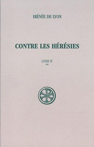 Irénée de Lyon - Contre les hérésies - Livre IV Tome 2, Texte et traduction.