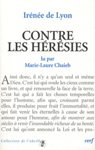 Irénée de Lyon - Contre les hérésies.