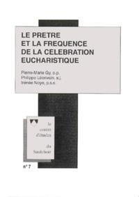 Irénée Noye et Pierre-Marie Gy - Le prêtre et la fréquence de la célébration eucharistique - Dossier historique sur l'Église latine du XIIIe au XVIIIe s., colloque organisé par le Centre d'études du Saulchoir à Paris le 24 janvier 1998.