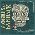 Les Ogres de Barback - Amours grises & colères rouges - Vinyle.