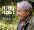 Pierre Perret - Humour liberté. 1 CD audio MP3