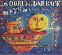 Eric Fleury - Pitt Ocha et la tisane de couleurs. 1 CD audio