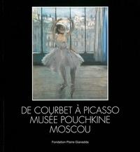 Irina Antonova - De Courbet à Picasso - Musée Pouchkine Moscou.