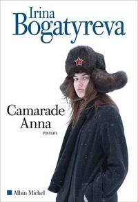 Irina Bogatyreva - Camarade Anna.
