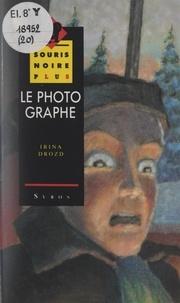 Irina Drozd et Joseph Périgot - Le photographe.