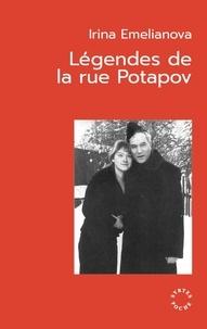 Irina Emelianova - Légendes de la rue Potapov.
