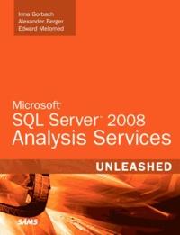 Microsoft SQL Server 2008 Analysis Services Unleashed- Unleashed - Irina Gorbach   Showmesound.org