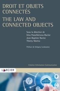 Irina Parachkevova et Jean-Baptiste Racine - Droit et objets connectés.