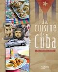 Philippe Vaurès et Irina Vigne - La cuisine de Cuba.