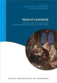 Texte et contexte - Méthodes et outils de lédition critique de quelques manuscrits arabes, grecs, italiens et latins.pdf