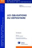 Iris Avanzini - Les obligations du dépositaire - Contribution à l'étude du contrat de dépôt.