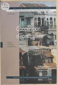 Iris Boinvilliers - Coopération décentralisée - Acteurs, pratiques, procédures.