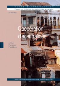 Coopération décentralisée- Acteurs, pratiques, procédures - Iris Boinvilliers |