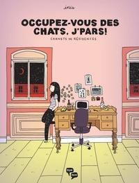 Iris Boudreau - Occupez-vous des chats, j'pars.