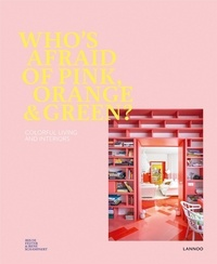 Whos Afraid of Pink, Orange, and Green? - Colorful Living and Interiors.pdf