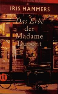 Iris Hammers - Das Erbe der Madame Dupont.