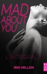 """Iris Hellen - Mad About You - tome 1 - Vous avez aimé """"Calendar Girl"""" ? Vous aimerez """"Mad about You""""."""