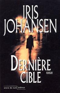 Iris Johansen - Dernière cible.