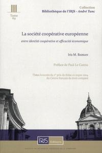 La société coopérative européenne (SCE) - Entre identité coopérative et efficacité économique.pdf