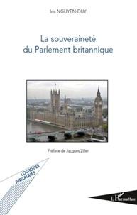 Iris Nguyen-Duy - La souveraineté du Parlement britannique.