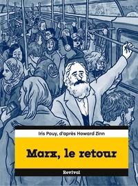 Iris Pouy et Howard Zinn - Marx, le retour.