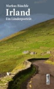 Irland - Ein Länderporträt.