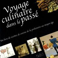 Irmgard Bauer et Sabine Karg - Voyage culinaire dans le passé.