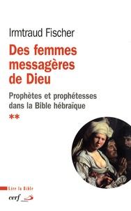 Des femmes messagères de Dieu - Le phénomène de la prophétie et des prophétesses dans la Bible hébraïque.pdf