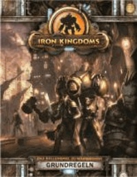 Iron Kingdoms-  Grundregeln - Vollmetall Fantasy Rollenspiel.