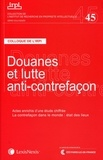 IRPI - Douanes et lutte anti-contrefaçon - Colloque de l'IRPI, 22 novembre 2013.