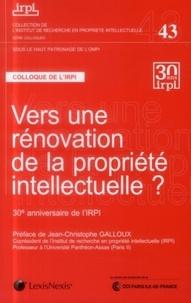 IRPI - Vers une rénovation de la propriété intellectuelle ? - 30e anniversaire de l'IRPI.